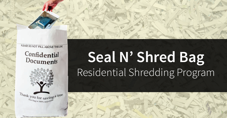 seal n shred bags residential shredding fort wayne