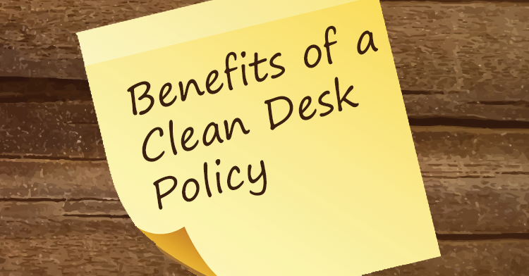 benefits of a clean desk policy